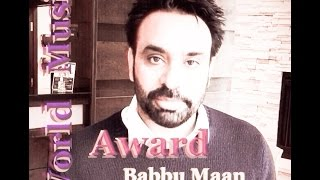 Babbu Maan New Shayari About World Music Awards 2015