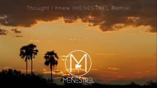 Nico & Vinz - Thought I Knew (Ayelo Remix)