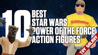 Top 10 Best Star Wars Power of the Force Figures | List Show #15