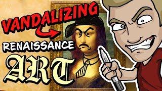 VANDALIZING RENAISSANCE ART!? - Timeless Masterpieces violently violated!