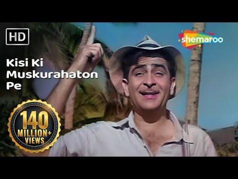 Xxx Mp4 Kisi Ki Muskurahaton Pe Ho Nisar Raj Kapoor Anari Mukesh Evergreen Hindi Songs HD 3gp Sex
