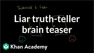 Liar truth-teller brain teaser | Puzzles | Math for fun and glory | Khan Academy