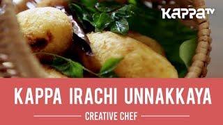 Kappa Irachi Unnakkaya - Creative Chef - Kappa TV
