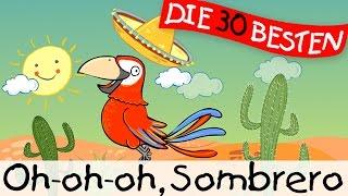 Oh oh oh Sombrero - Sommerlieder zum Mitsingen || Kinderlieder