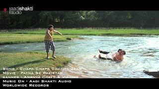 Chapa Chapa Chacha Jaan Kara Na Jiyaan | BHOJPURI HIT SONG |  Patna Se Pakistan