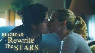 Betty x Jughead || Rewrite the Stars •Bughead•