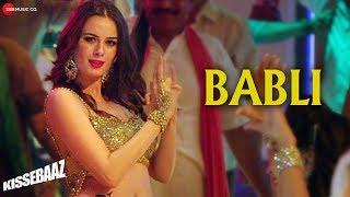 Babli | Kissebaaz | Evelyn Sharma, Pankaj Tripathi, Rahul Bagga | Mamta Sharma & Rohan Pradhan