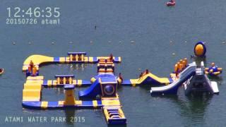 アタミラプス:ウォーターパーク(2015.7.26