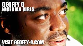 Geoffy G ft. Shuga Boi - Nigerain Girls(Omalicha Baby)