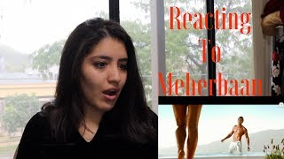Hispanic Reacting to Meherbaan | Julissa Chapa