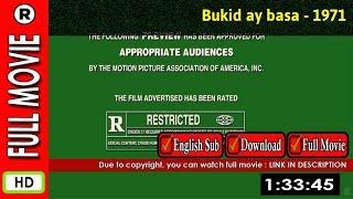 Watch Online : Bukid ay basa (1971)