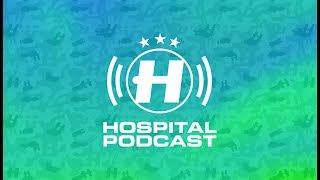 Hospital Podcast 394 With Chris Goss