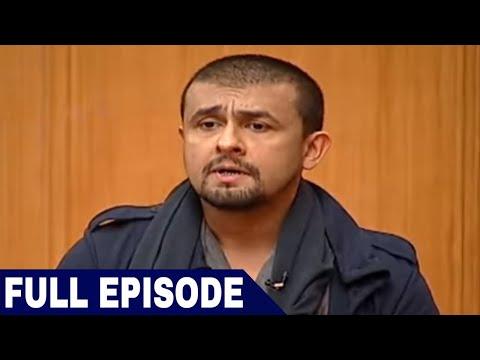 Sonu Nigam in Aap Ki Adalat (Full Interview)