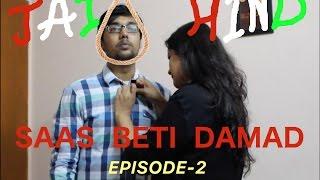 Saas Beti Damad Episode 2