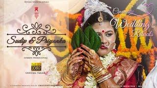 Sudip & Priyanka | Bengali Cinematic Wedding Rituals | Cinematic Wedding Film | Teaser | HD | 2016