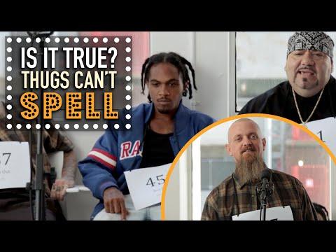 Thugs Can't Spell - Is It True?