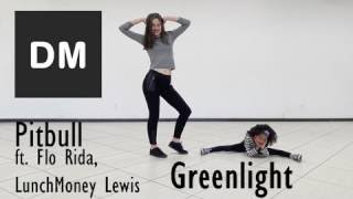 Pitbull ft. Flo Rida, LunchMoney Lewis - Greenlight /coreografia/