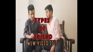 TYPES OF FRIEND || NEW VIDEO 2017 || VODRO SAVAGES ||