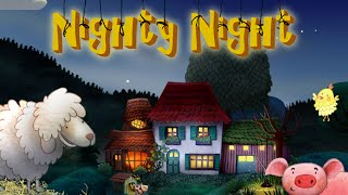 Nighty Night - the perfect bedtime story for kids with lots of animals