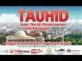 Download Video Download Tauhid, Jalan Meraih Kebahagiaan dan Kejayaan - Syaikh Ibrahim Arruhaily 3GP MP4 FLV
