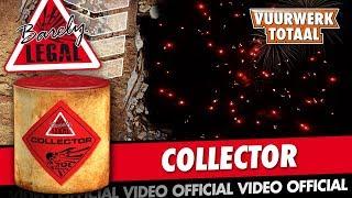 Collector - Barely Legal vuurwerk - Vuurwerktotaal [OFFICIAL VIDEO]