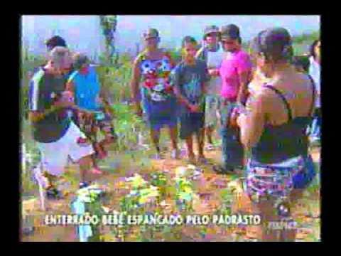 CRIANÇA MORTA PELO PADRASTO 17.02.2011 REPORTER GUILHERME SANTOS BALANÇO GERAL BA wmv