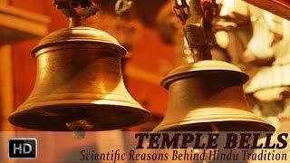 Temple Bells - The Scientific Reason Behind Bells in Hindu Temples