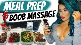 BOOB MASSAGE & MEAL PREP