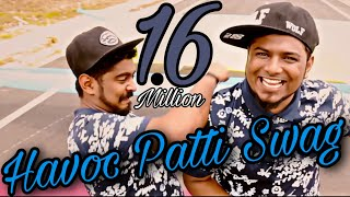 Havoc Patti Swag  - Official Music Video