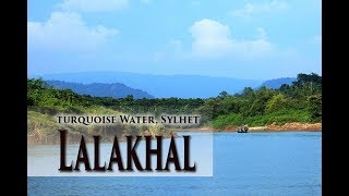 Lala khal, Sylhet, Bangladesh
