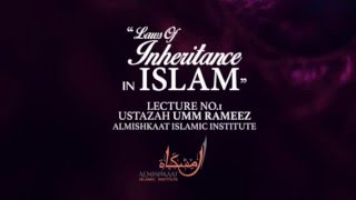 Laws of Inheritance in Islam - Part 1 - English
