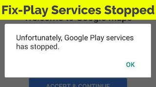 Fix Unfortunately Google Play Services has stopped working in Android|Tablets