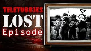 Teletubbies: Lost Episode