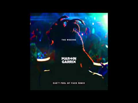 The Weeknd - Can't Feel My Face (Martin Garrix Remix) mp3