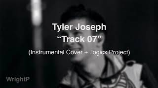 Tyler Joseph - Track 07 (Instrumental Cover + .logicx Project Download)