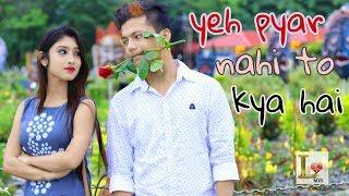 Yeh Pyar Nahi To Kya Hai  || New Age Love Story || Love Sin