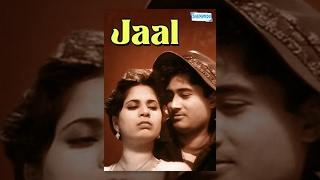 Jaal [1952] Dev Anand and Geeta Bali - Bollywood Full Movies - Best Hindi Movies