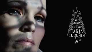 Tarja Turunen - AVE MARIA – EN PLEIN AIR - Out September 11th 2015