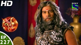Suryaputra Karn - सूर्यपुत्र कर्ण - Episode 227 - 28th April, 2016