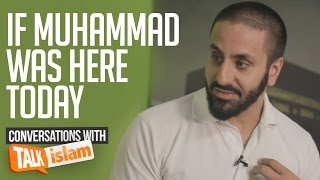 If Muhammad ﷺ was here today |  Hamza Tzortzis