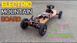 DIY Electric Mountain Board (Part 1 Explanation)