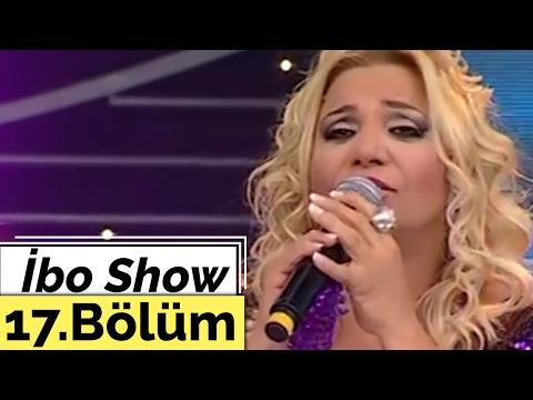 İbo Show 17. Bölüm 2. Kısım Kibariye 2008