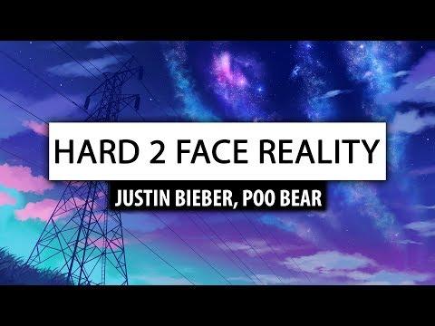 Justin Bieber, Poo Bear ‒ Hard 2 Face Reality (Lyrics) 🎤 [w Jay Electronica]