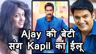Film फिरंग' में Ajay की बेटी के साथ Romance करेंगे kapil