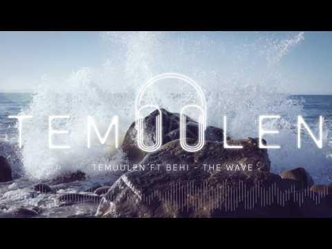 Temuulen ft Behi-The Wave