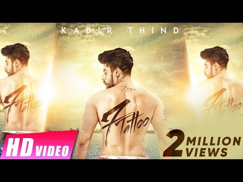 Xxx Mp4 7 Tattoo Kadir Thind Jaani Preet Hundal Latest Punjabi Song 3gp Sex