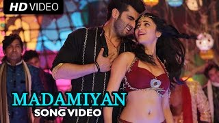 Madamiyan (Official Full Video Song) Tevar | Arjun Kapoor & Shruti Haasan
