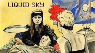 Infamous Queer: Liquid Sky