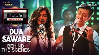 Dua Saware Song (Behind The Scenes) | T-Series Mixtape | Neeti Mohan Salim Merchant