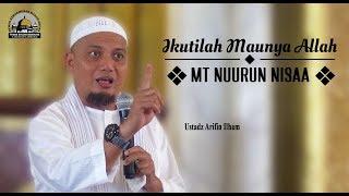 Ikuti Maunya Allah (MT Nuurun Nisaa) - Ust  Arifin Ilham